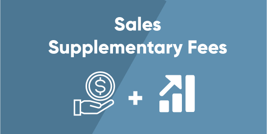 Sales Supplementary Fees
