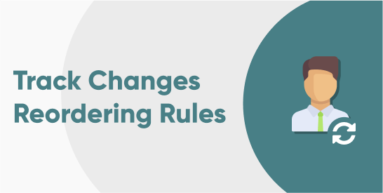 Track Changes in Reordering Rules