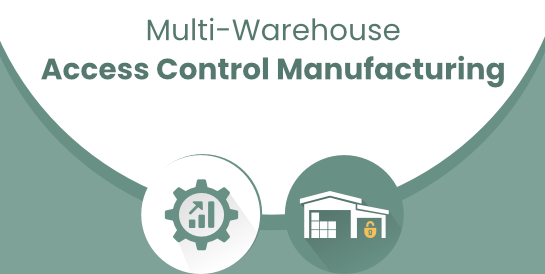 Multi-Warehouse Access Control - Manufacturing