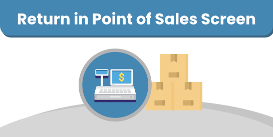 Return in Point of Sales Screen