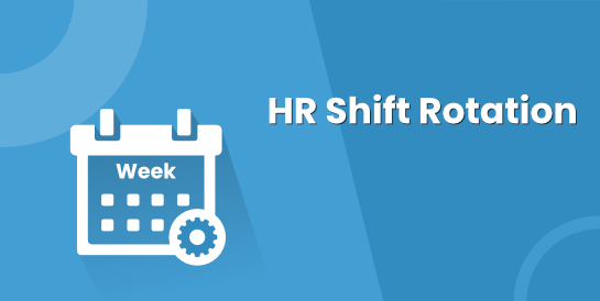 HR Shift Rotation